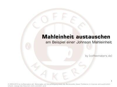 Mahleinheit bei einer Melitta Caffeo tauschen
