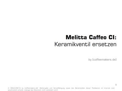 Keramikventil bei einer Melitta Caffeo ersetzen